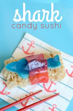 Shark Sushi for Shark your Shark Week Party. Cute candy sushi snack for kids!