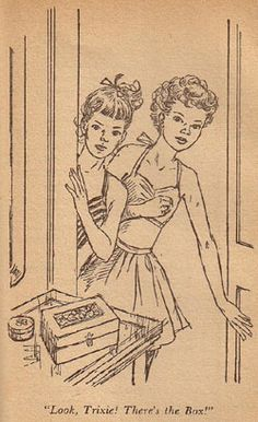 Trixie and Honey find the jewelry box safe and sound. (9) Illustration by Mary Stevens is from the 1951 Dustjacket edition of Trixie Belden and the Gatehouse Mystery
