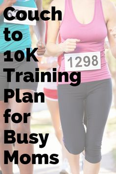 A Couch to 10K Training Plan for Busy Moms