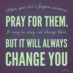 Prayer will help.