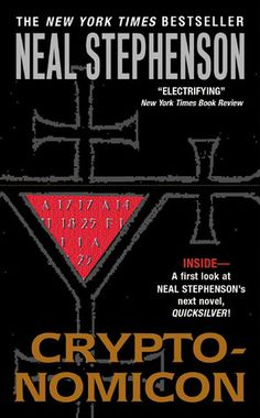 """Cryptonomicon (recommended for Book Clubs) - """"Cryptonomicon zooms all over the world, careening conspiratorially back and forth between two time periods- -World War II and the present."""""""