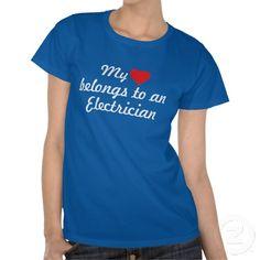 My heart belongs to an Electrician Shirts