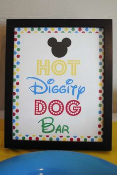 Hot Diggity Dog Bar Sign - Josh's 3rd Mickey Mouse Clubhouse Celebration | CatchMyParty.com
