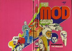 The Mod Squad - Assignment: The Hideout. Whitman Publishing.
