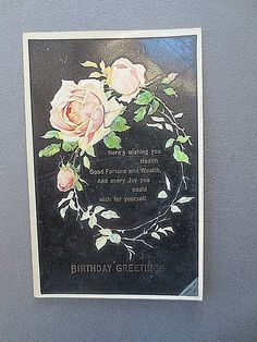 ANTIQUE BIRTHDAY GREETINGS Postcard Pink Roses Black Background 1909 - EUR 3,99 | PicClick IE Birthday Wishes Greetings, Best Birthday Wishes, Birthday Postcards, Birthday Greeting Cards, Vintage Birthday, 90th Birthday, Yellow Roses, Pink Roses, Postcard Album