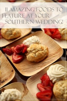 11 Amazing Foods To Feature At Your Southern Wedding Pepper Nix Photography See More