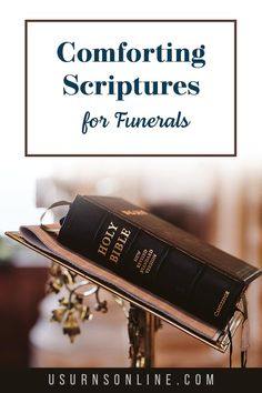We've gathered the best, most beloved, most comforting, and most popular Scriptures for funerals. This includes traditional readings, treasured verses of comfort, biblical prayers, and other words of comfort. Memorial Urns, Funeral Memorial, Funeral Etiquette, Comforting Scripture, Bible News, Words Of Comfort, Dear Friend, Comforters, Verses