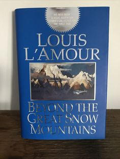Beyond the Great Snow Mountains by Louis L'Amour (1999, Hardcover) New Snow Mountain, Fiction Novels, Love To Shop, Online Shopping, Mountains, Ebay, Net Shopping, Bergen