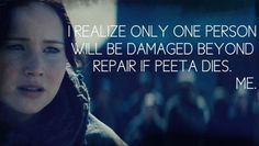 Hunger Games Quote / Catching Fire / Katniss / Peeta