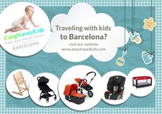 #Travel lighter to #Barcelona. Do not carry all the stuff for your #kids and rent it at www.easytravelkids.com