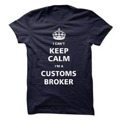 I am a Customs Broker T Shirts, Hoodie Sweatshirts