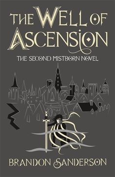 The Well of Ascension by Brandon Sanderson (Mistborn #2), Gollancz, Ltd. Hardcover, 2017