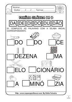 Espaço Professor: Complete com a sílaba inicial. Família silábica do D Portuguese Lessons, Preschool Writing, Literacy, Teaching, Education, Words, Maria Emilia, Bernardo, Mousse