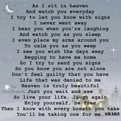 A letter from heaven ♡♥♡♥ For My BFF Mary Who lost her only child at the age of 15.
