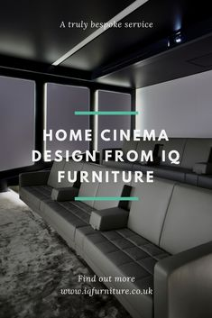 IQ Furniture offers a bespoke home cinema design service, bringing together design and technology for an interior design approach to home cinema specification. We can offer all levels of home cinema design from a full turnkey service including flooring, wall coverings, home cinema technology and furniture, alternatively, we can simply provide the modern home cinema furniture and finishes for your perfect entertainment space.
