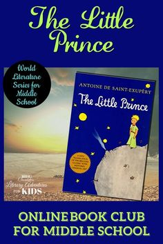In this course, we'll read through the book by Antoine de Saint-Exupéry. We'll go on rabbit trails of discovery into science, history, and more. We'll find ways to learn by experiencing parts of the book through hands-on activities and then throw a party school to celebrate the little prince and the aviator This online literary guide has everything you need to study the book, including spelling, grammar, rabbit trails, and a writing project. It is perfect for a month of middle school literature. Online Book Club, Online Books For Kids, Books Online, Middle School Literature, World Literature, Book Club Books, The Book, Throw A Party, The Little Prince