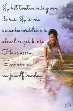 Afrikaanse Quotes, Godly Woman, Christian Inspiration, Like You, Wise Words, Good Morning, Me Quotes, Bible, Inspirational Quotes