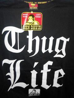 Ben Davis Thug Life