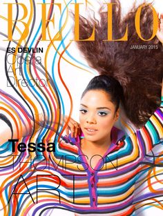Tessa Thompson for Bello Magazine January 2015 Diane Nash, Fashion Magazine Cover, Magazine Covers, Es Devlin, Coloured Girls, Civil Rights Activists, Tessa Thompson, Drama Film, Independent Films