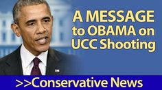A Message to Obama, the EXPLOITER in Chief,  on His Response to Oregon UCC Shooting