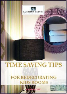 Great time saving tips for redecorating kids rooms