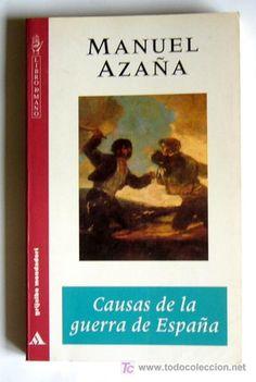 Causas de la guerra de España / Manuel Azaña ; prólogo de Gabriel Jackson