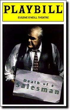 Death of a Salesman Playbill Covers on Broadway - Information, Cast, Crew, Synopsis and Photos - Playbill Vault