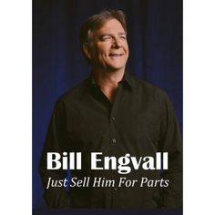 Bill Engvall: Just Sell Him for Parts (Extended Edition)