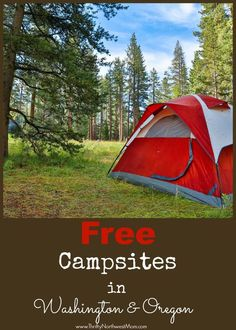 Roundup of free camping sites in WA & OR if you're looking for a frugal option for camping, with resources to public lands as well as options for free passes as well for foster parents, disabled veterans & more!