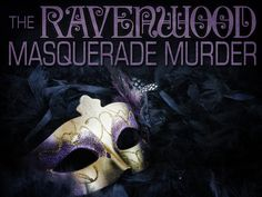 A Masquerade Ball murder mystery party game for 8-18+ guests, ages 14 and up due to difficulty.