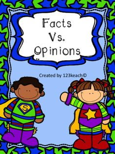 Facts Vs. Opions from 123kteach on TeachersNotebook.com -  (14 pages)  - Students will sort facts vs. opinions statements either on a pocket chart activity or on cut and paste worksheets.Students can follow up this activity by writing their own examples of facts vs. opions