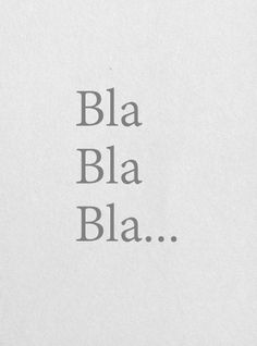 I dont f care what u say!!! Your words read to me as bla bla bla!!!!.....LET'S GO TO MONDAY COURSES WITH A LOT OF BLABLABLAAAAAABLAAA!!!!