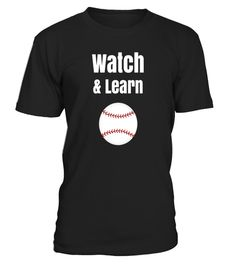 "# Watch & Learn Funny Baseball T-Shirt .  Special Offer, not available in shops      Comes in a variety of styles and colours      Buy yours now before it is too late!      Secured payment via Visa / Mastercard / Amex / PayPal      How to place an order            Choose the model from the drop-down menu      Click on ""Buy it now""      Choose the size and the quantity      Add your delivery address and bank details      And that's it!      Tags: Wear this funny baseball shirt in the…"