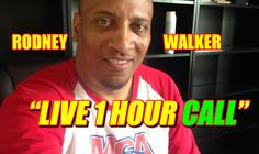 MCA 1 Hour Call With Rodney Walker | Live Broadcast April 26th, 2015