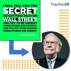 𝗧𝗼𝗱𝗮𝘆'𝘀 𝗤𝘂𝗼𝘁𝗲: I will tell you the secret to getting rich on Wall Street. You try to be greedy when others are fearful. And you try to be fearful when others are greedy. You Tried, Told You So, Today Quotes, How To Get Rich, Wall Street, The Secret