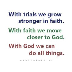 With God we can do all things. Philippians 4:13