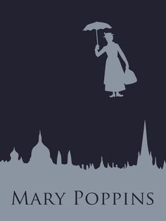 Mary Poppins by Citron--Vert.deviantart.com on @deviantART - Part of a series of minimalist Disney movie posters.