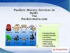 Packers movers services in delhi @ packersmove com  Packers and movers in delhi @ http://www.packersmove.com/packers-and-movers-delhi.php