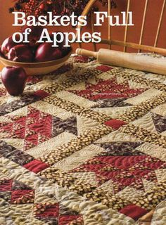 Basket Full Of Apples Quilt Pattern Pieced WS