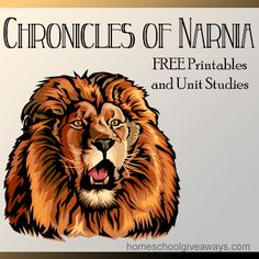 Chronicles of Narnia FREE Printables and Unit Studies!