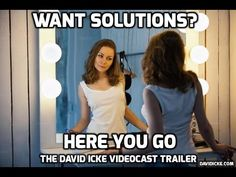 Want Solutions? - Here You Go: The David Icke Videocast - YouTube