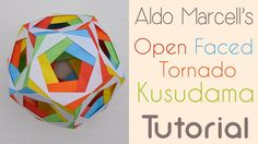 Open Faced Tornado Kusudama designed by Aldo Marcell. This video was made with the kind permission of Mr. Marcell. Aldo Marcell is a Nicaraguan Origami artis...