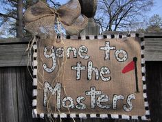 Gone to the Masters Georgia Burlap Door Hanging by nursejeanneg, $28.00