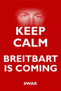 Keep Calm Breitbart is coming! Opening in Milwaukee, Scottsdale, Denver and the Woodlands in Texas Nov. 2nd