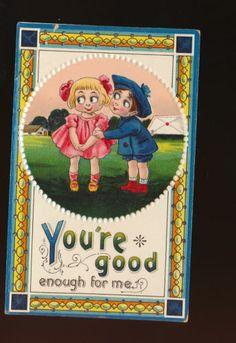 """Cute Boy & Girl~ """" You'e Good Enough for Me"""" Antique Postcard-hhh131"""