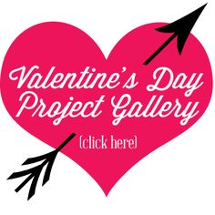 An entire gallery full of terrific Valentine's Day ideas - printables, crafts, decor and more!