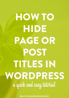 A quick and easy tutorial that shows you how to hide your page or post titles in WordPress.