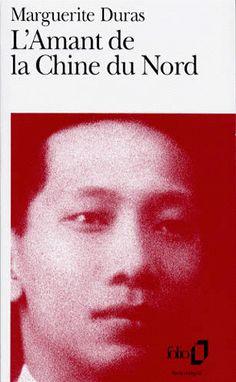 L'amant de la Chine du Nord, Marguerite Duras
