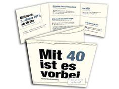 Geburtstagseinladungen+-+Mit+40+ist+es+vorbei+(mit+der+Zurückhaltung) Man Birthday, Happy Day, Blog, Words, Ursula, Humor, 40 Birthday, Invitation Cards, Cheer