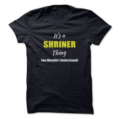 Its a SHRINER Thing Limited 【 EditionAre you a SHRINER? Then YOU understand! These limited edition custom t-shirts are NOT sold in stores and make great gifts for your family members. Order 2 or more today and save on shipping!SHRINER